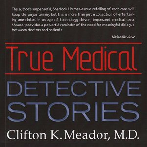 MeadorTrueMedicalDetectiveStories