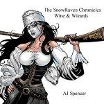 SpencerSnowRavenChroniclesWine&Wizards